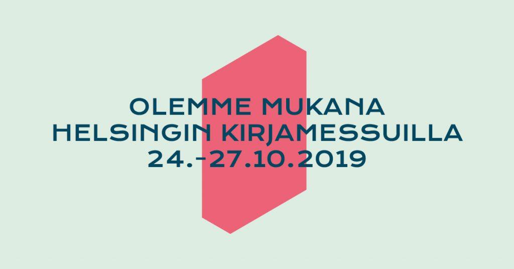 Olemme mukana Helsingin kirjamessuilla 2019